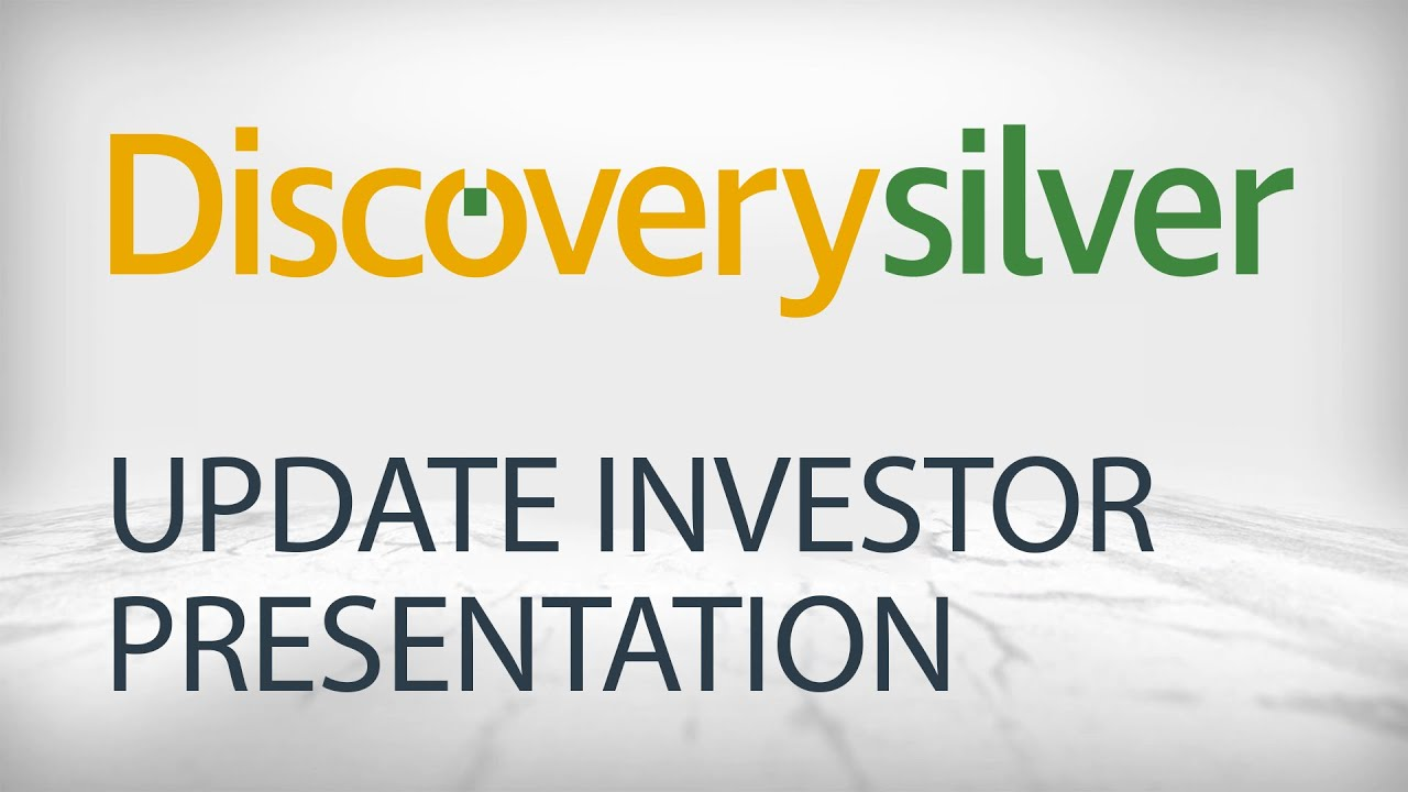 Cover image of Discovery Silver: Investor Presentation - Advancing One of the Largest Undeveloped Silver Deposits